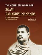 The Complete Works of Swami Ramakrishnananda Volume I