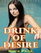 Drink of Desire (Lesbian Erotica)