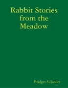Rabbit Stories from the Meadow