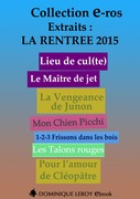 La Rentrée Littéraire 2015 Éditions Dominique Leroy - Extraits