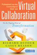 Professional Learning Communities at Work TM and Virtual Collaboration