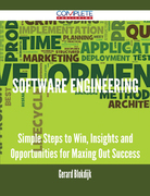Software Engineering - Simple Steps to Win, Insights and Opportunities for Maxing Out Success