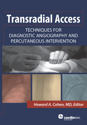Transradial Access: Techniques for Diagnostic Angiography and Percutaneous Intervention