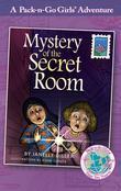 Mystery of the Secret Room (Pack-n-Go Girls Adventures - Austria 2)