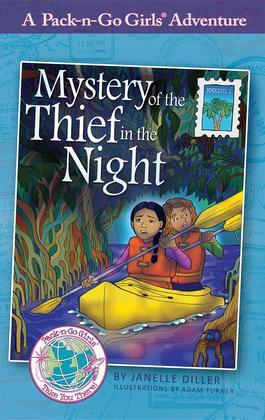 Mystery of the Thief in the Night (Pack-n-Go Girls Adventures - Mexico 1)