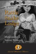 Rattle Snake Lodge - Memoirs of a Seeing Woman