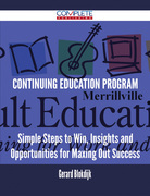 Continuing Education Program - Simple Steps to Win, Insights and Opportunities for Maxing Out Success