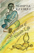 The Invention of Private Life: Literature and Ideas