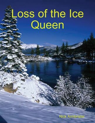Loss of the Ice Queen