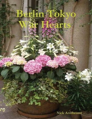 Berlin Tokyo War Hearts