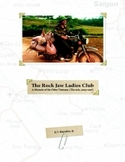 The Rock Jaw Ladies Club: A Memoir of the Other Vietnam. The Sick, Crazy One!