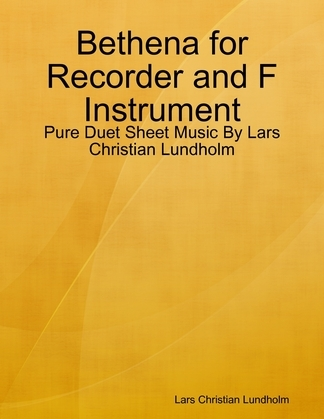 Bethena for Recorder and F Instrument - Pure Duet Sheet Music By Lars Christian Lundholm