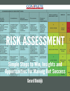 Risk assessment - Simple Steps to Win, Insights and Opportunities for Maxing Out Success