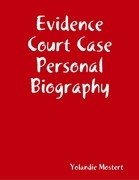 Evidence Court Case Personal Biography