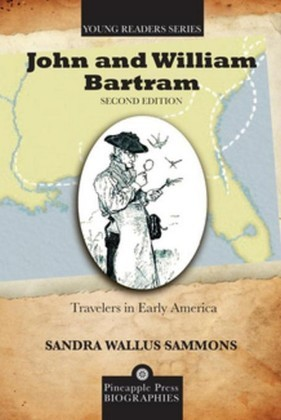 John and William Bartram: Travelers in Early America