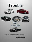 Trouble With Your Car