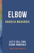 Elbow: Let's Tell This Story Properly Short Story Singles