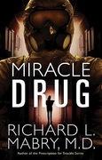 Miracle Drug