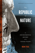 The Republic of Nature: An Environmental History of the United States