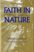 Faith in Nature: Environmentalism as Religious Quest