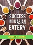 Success In the Asian Eatery