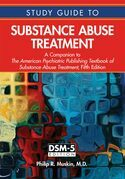 Study Guide to Substance Abuse Treatment: A Companion to The American Psychiatric Publishing Textbook of Substance Abuse Treatment, Fifth Edition