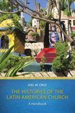 The Histories of the Latin American Church: A Handbook
