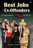 Best Jobs for Ex-Offenders: 101 Opportunities to Jump-Start Your New Life