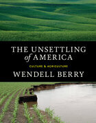The Unsettling of America: Culture & Agriculture