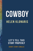 Cowboy: Let's Tell This Story Properly Short Story Singles