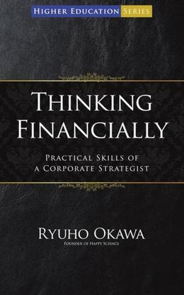 Thinking Financially: Practical Skills of a Corporate Strategist