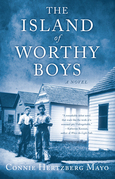 The Island of Worthy Boys: A Novel