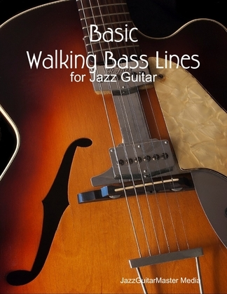 Basic Walking Bass Lines for Jazz Guitar