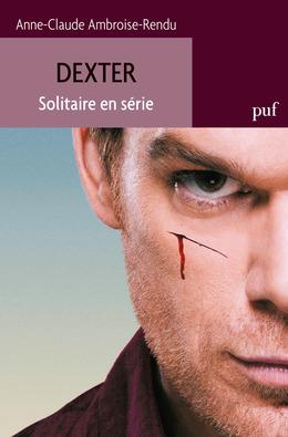 Dexter. Solitaire en série