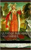 La danse macabre des femmes