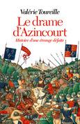 Le Drame d'Azincourt