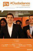 #Ciudadanos. Deconstruyendo a Albert Rivera