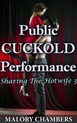 Public Cuckold Performance