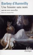Une histoire sans nom / Une Page d'Histoire /Le Cachet d'onyx /Léa