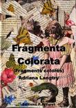 Fragmenta colorata