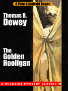 The Golden Hooligan: A Pete Schofield Caper