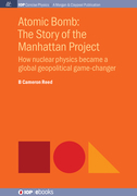 Atomic Bomb: The Story of the Manhattan Project