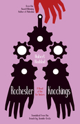 Rochester Knockings: A Novel of the Fox Sisters