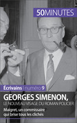 Georges Simenon, le nouveau visage du roman policier