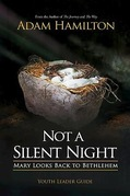 Not a Silent Night Youth Leader Guide