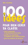 100 idées pour bien gérer sa classeau livre