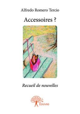 Accessoires ?