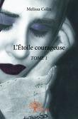 L'Étoile courageuse - TOME 1