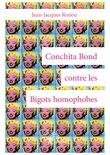 Conchita Bond contre les Bigots homophobes