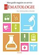 Mon guide stagiaire en service hématologie